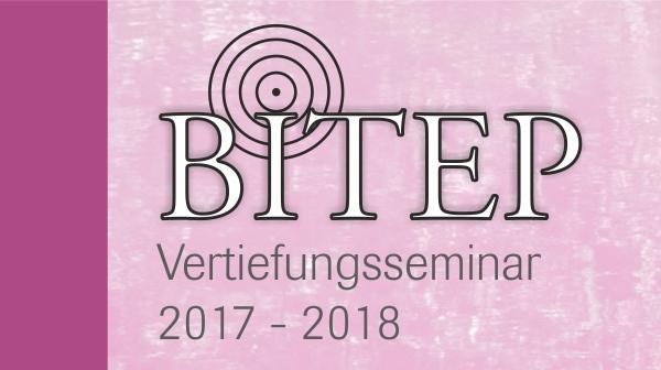 BITEP Vertiefungsseminar 2017-2018